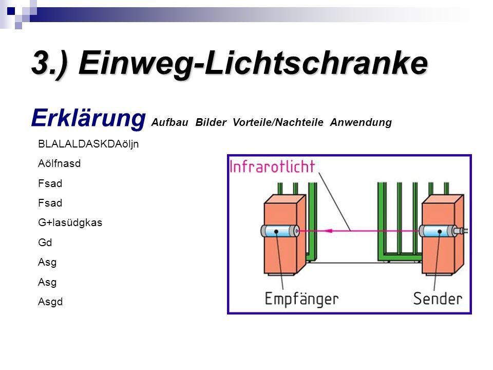 3.) Einweg-Lichtschranke