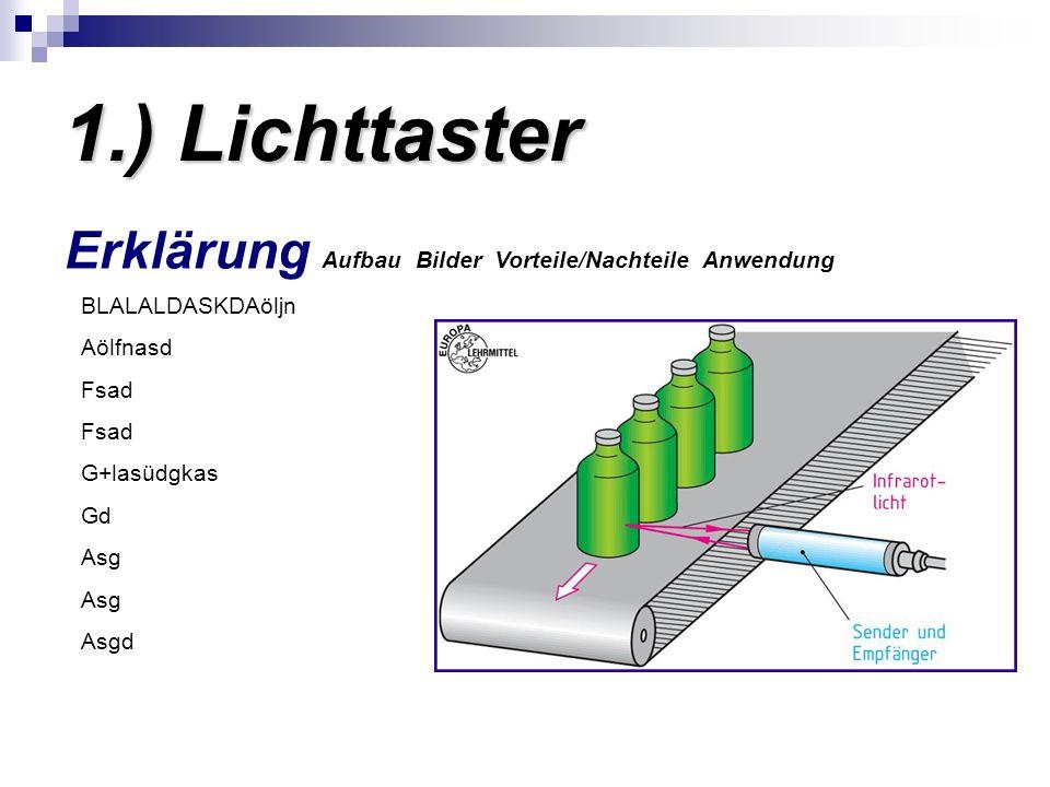 1.) Lichttaster Erklärung Aufbau Bilder Vorteile/Nachteile Anwendung