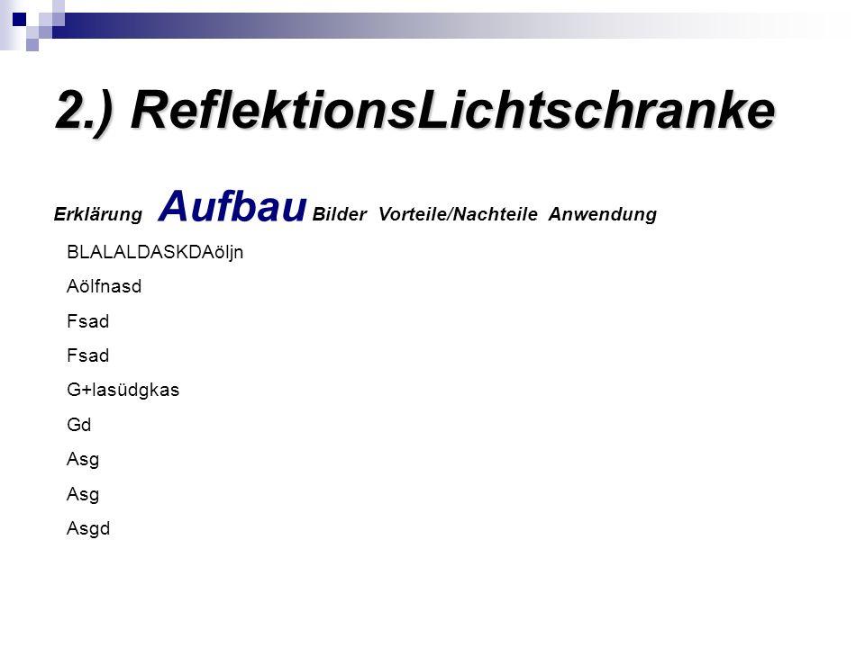2.) ReflektionsLichtschranke
