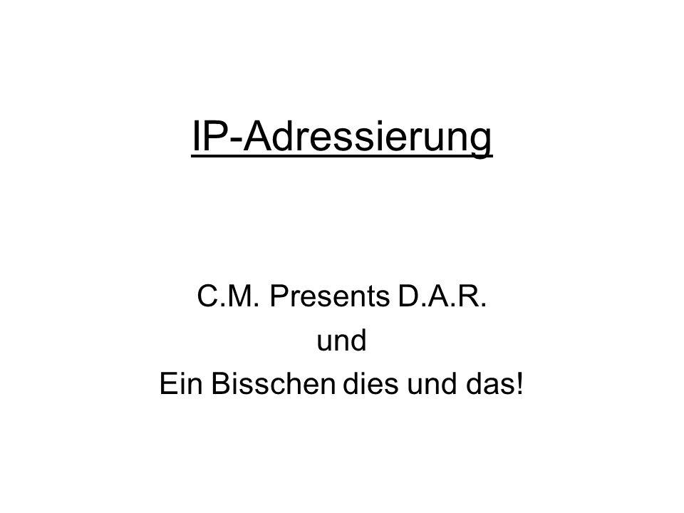 C.M. Presents D.A.R. und Ein Bisschen dies und das!