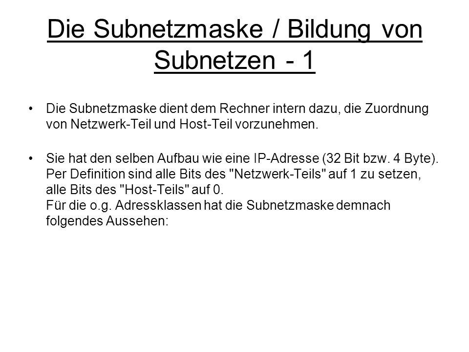 Die Subnetzmaske / Bildung von Subnetzen - 1