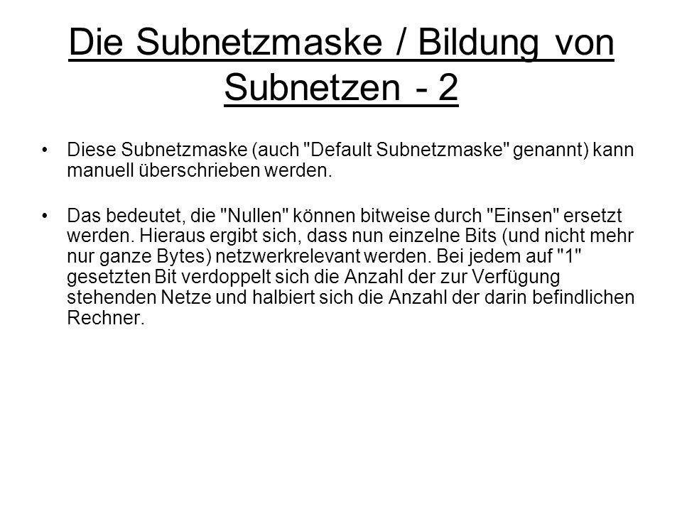 Die Subnetzmaske / Bildung von Subnetzen - 2