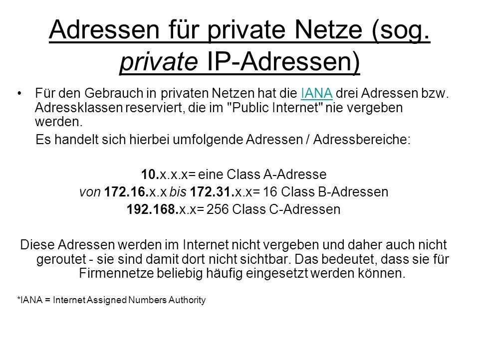 Adressen für private Netze (sog. private IP-Adressen)