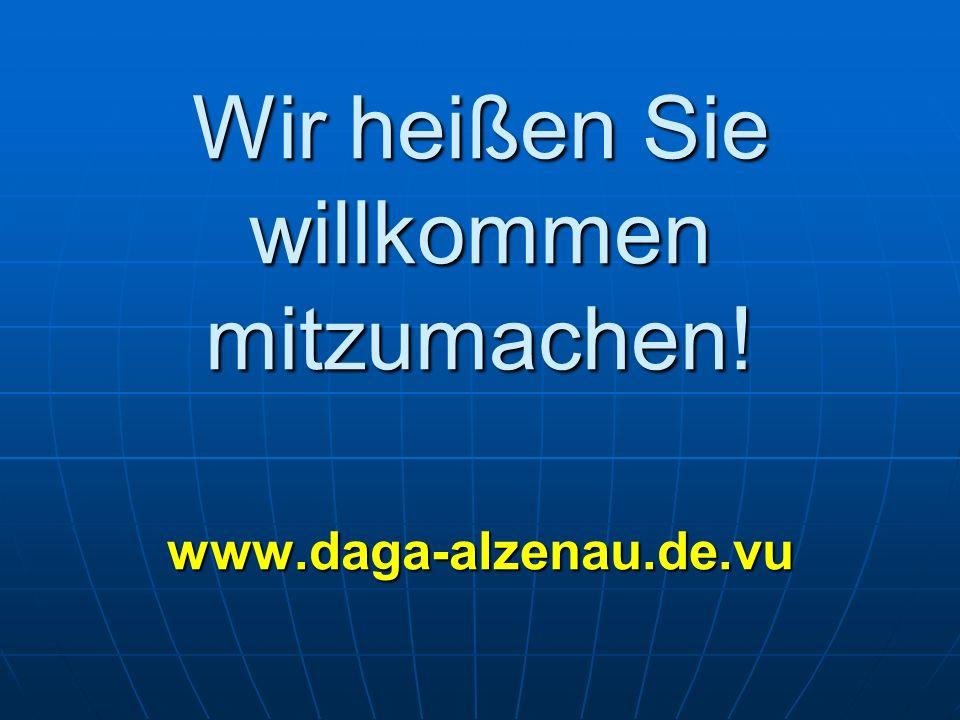 Wir heißen Sie willkommen mitzumachen! www.daga-alzenau.de.vu