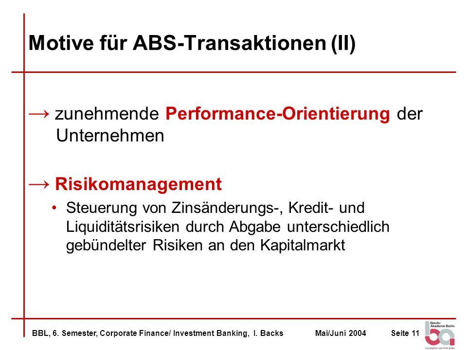 Motive für ABS-Transaktionen (II)