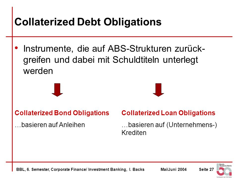 Collaterized Debt Obligations