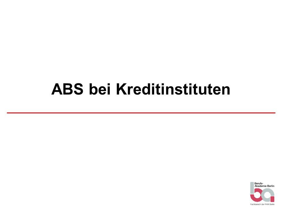 ABS bei Kreditinstituten