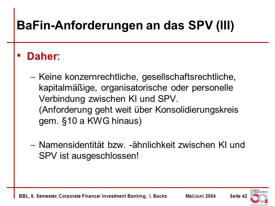BaFin-Anforderungen an das SPV (III)