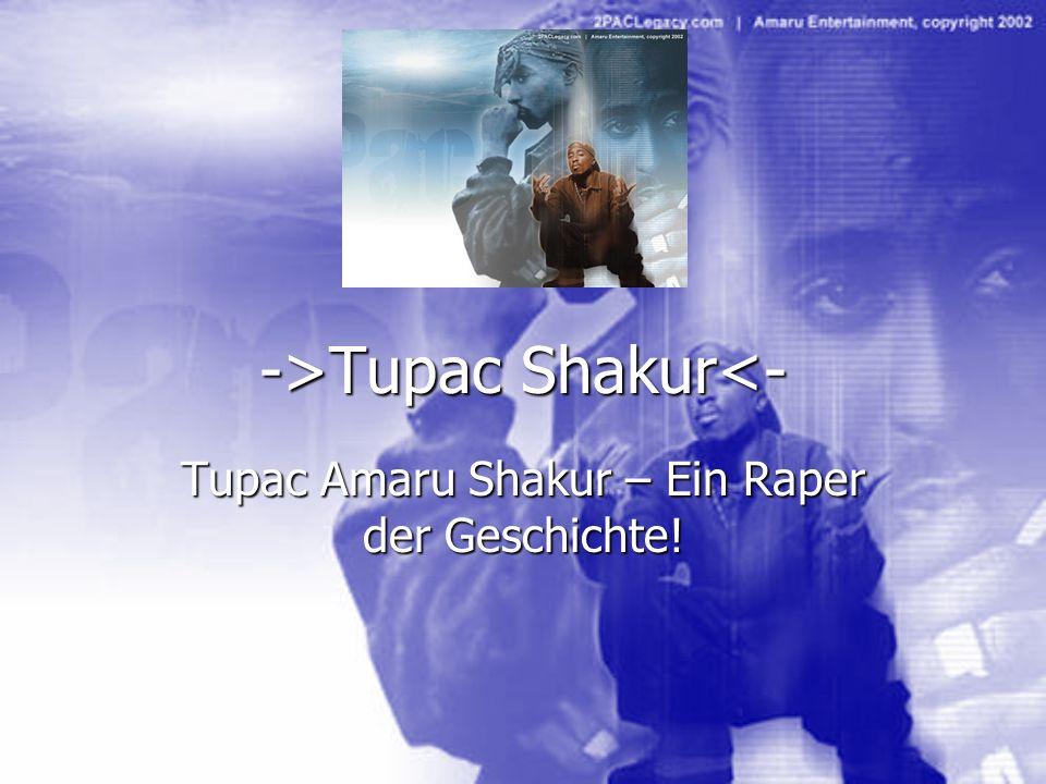 ->Tupac Shakur<-