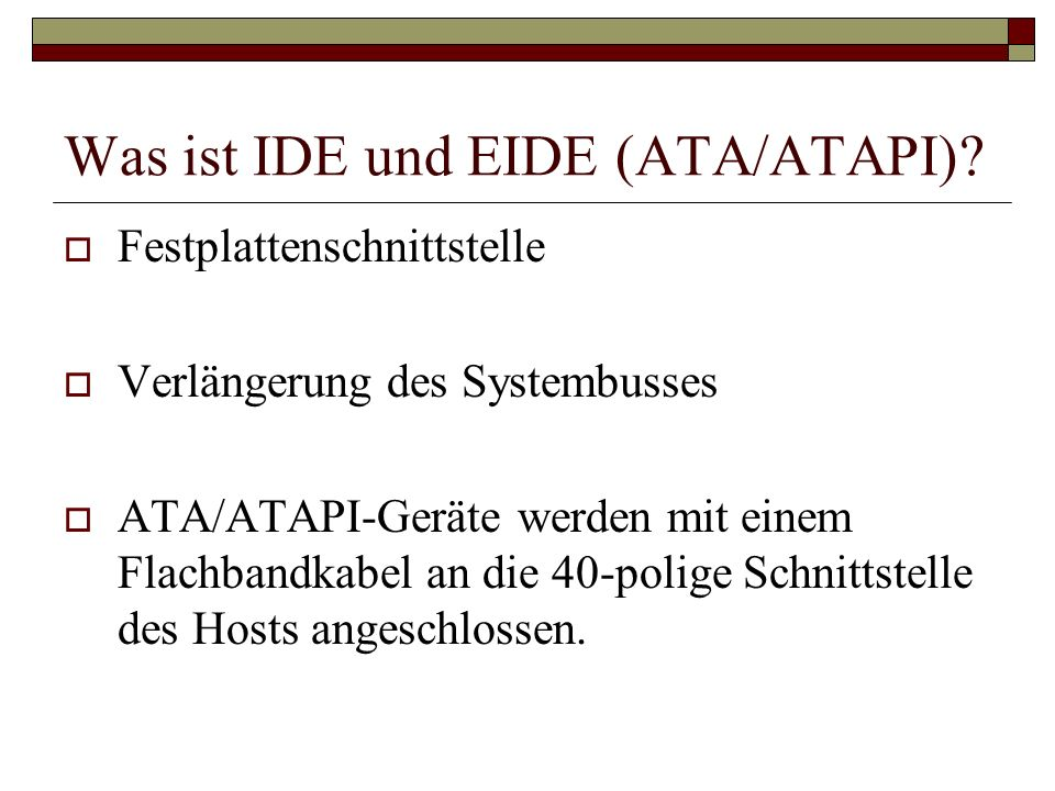 Was ist IDE und EIDE (ATA/ATAPI)