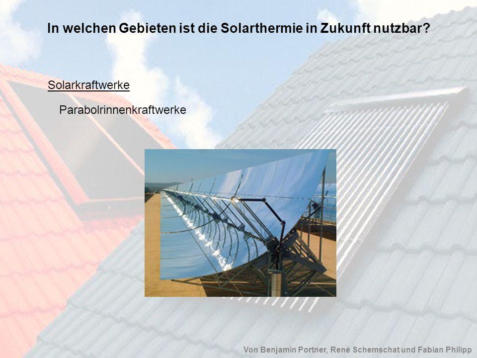 In welchen Gebieten ist die Solarthermie in Zukunft nutzbar