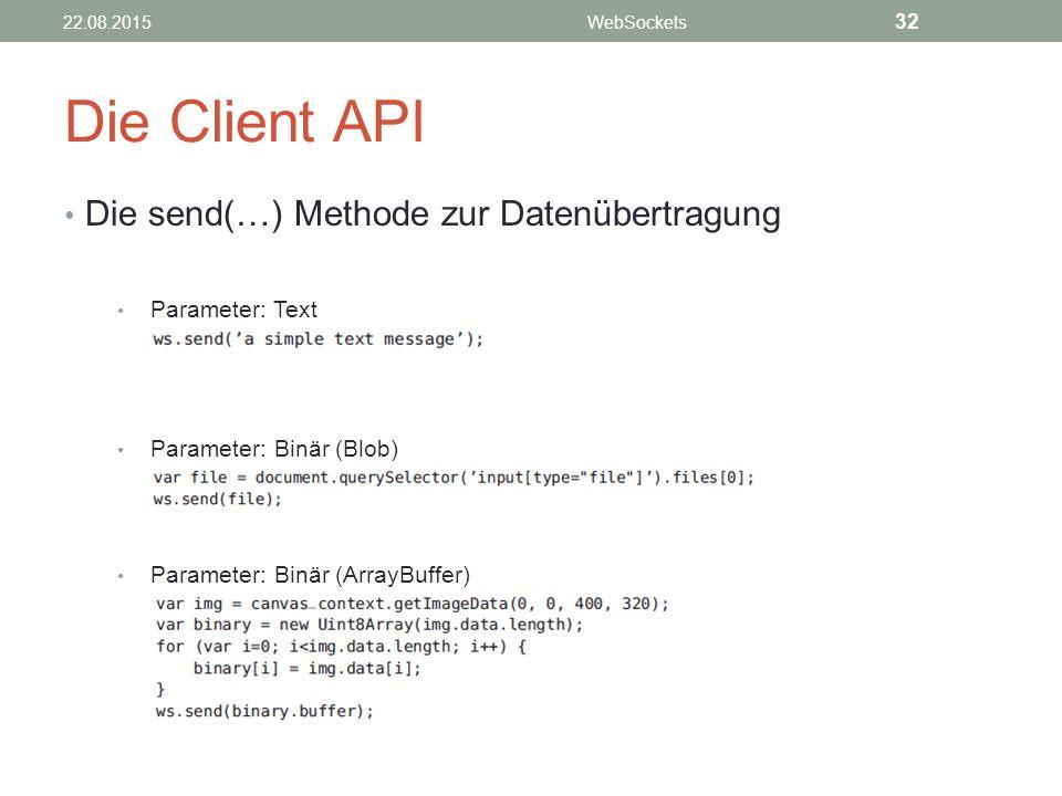 Die Client API Die send(…) Methode zur Datenübertragung