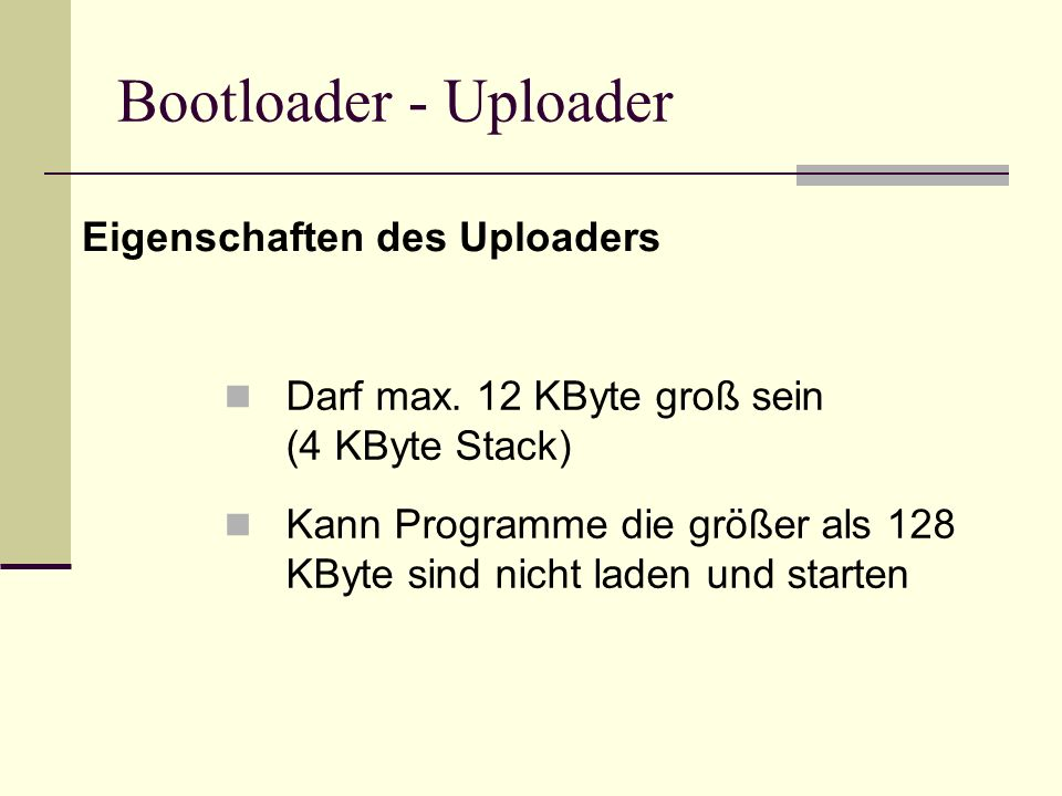 Bootloader - Uploader Eigenschaften des Uploaders