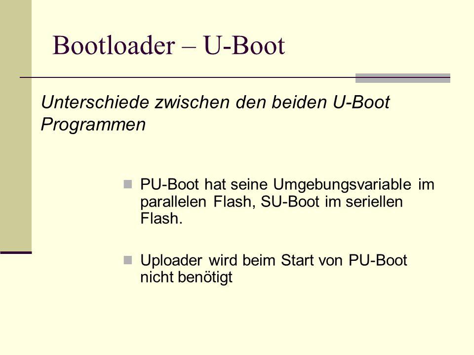 Bootloader – U-Boot Unterschiede zwischen den beiden U-Boot Programmen