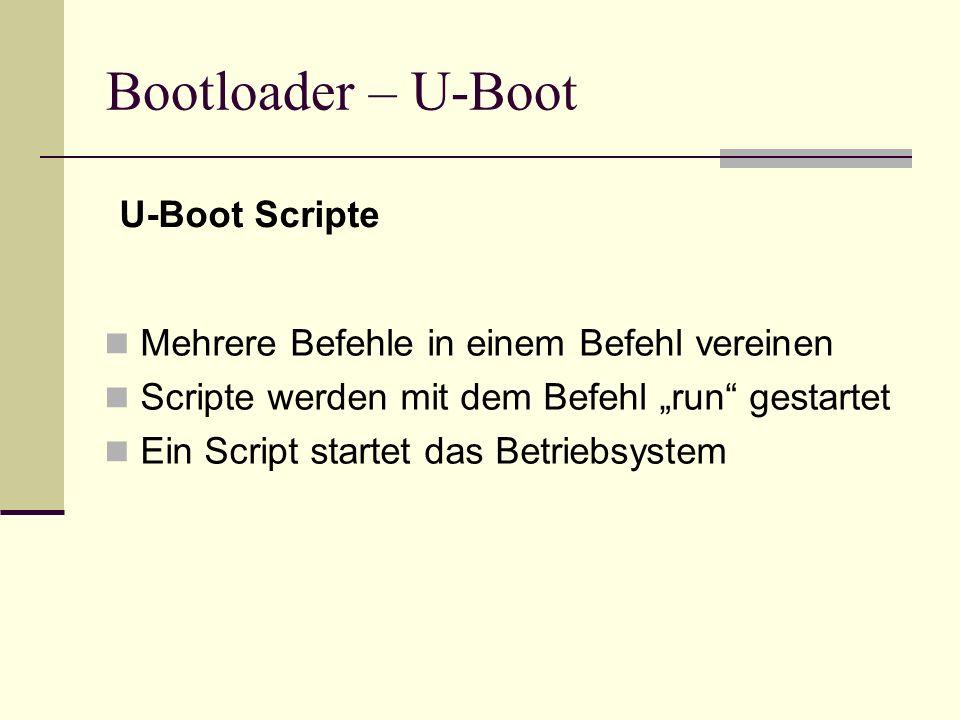 Bootloader – U-Boot U-Boot Scripte