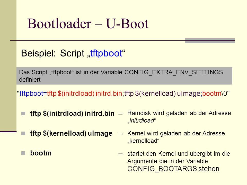 """Bootloader – U-Boot Beispiel: Script """"tftpboot"""