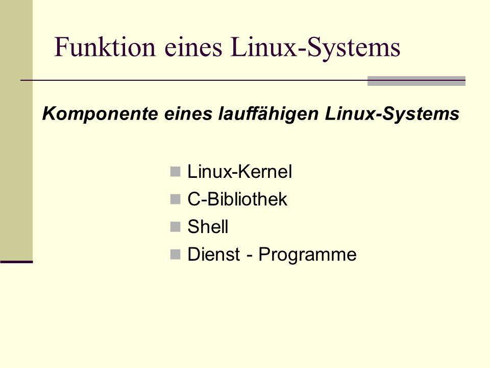 Funktion eines Linux-Systems