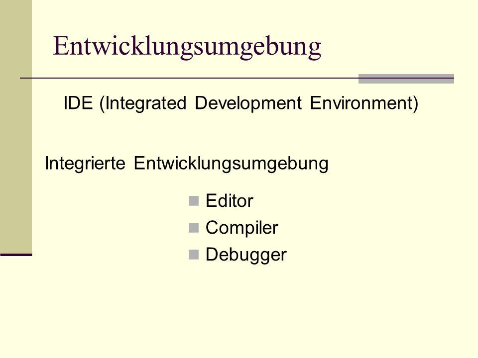 Entwicklungsumgebung