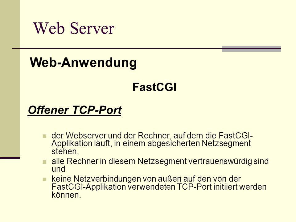 Web Server Web-Anwendung FastCGI Offener TCP-Port