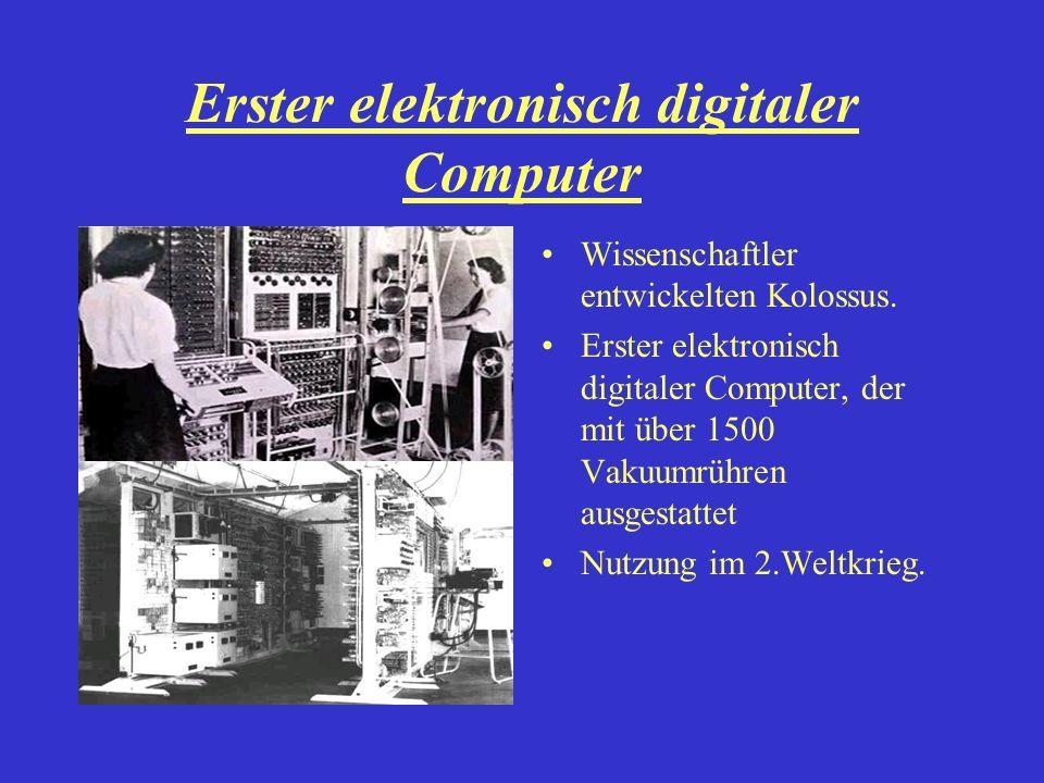 Erster elektronisch digitaler Computer