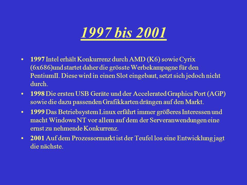 1997 bis 2001