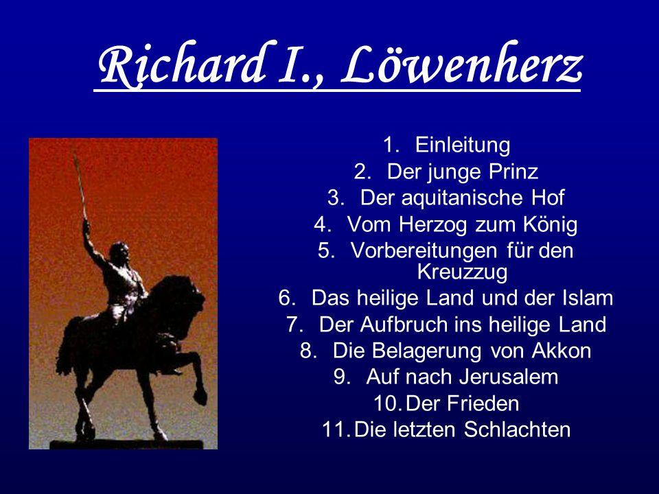 Richard I., Löwenherz Einleitung Der junge Prinz Der aquitanische Hof