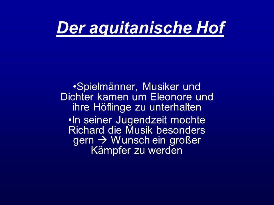Der aquitanische Hof Spielmänner, Musiker und Dichter kamen um Eleonore und ihre Höflinge zu unterhalten.
