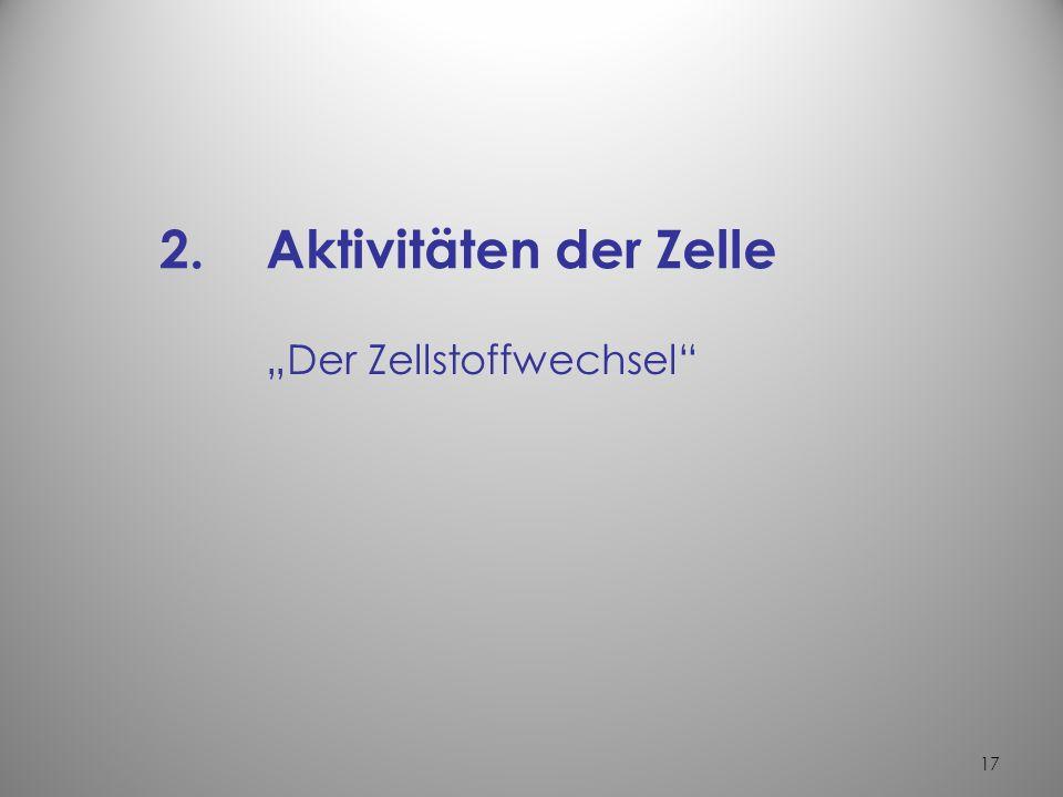 """Der Zellstoffwechsel"