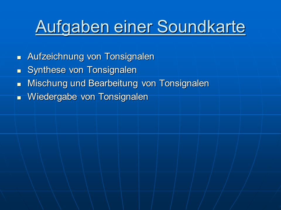 Aufgaben einer Soundkarte