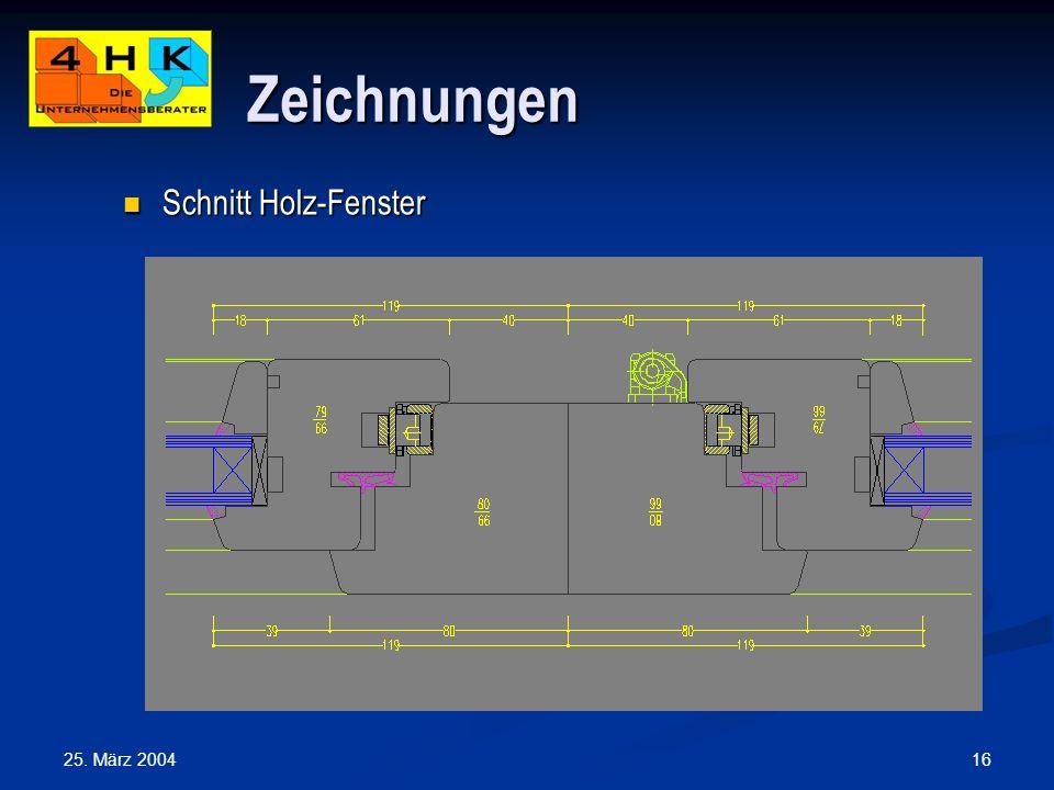 Zeichnungen Schnitt Holz-Fenster 25. März 2004
