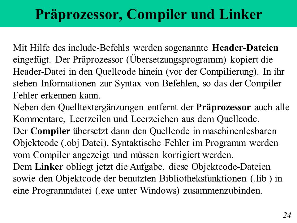 Präprozessor, Compiler und Linker
