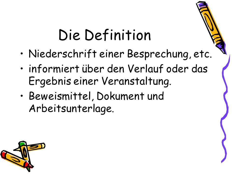 Die Definition Niederschrift einer Besprechung, etc.