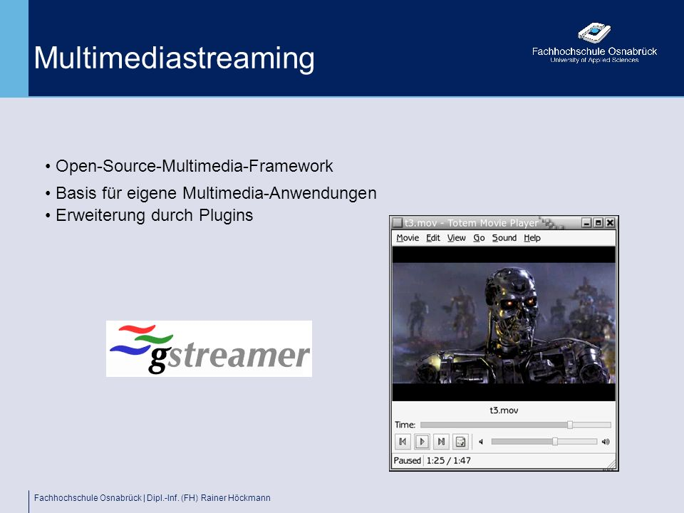 Multimediastreaming Open-Source-Multimedia-Framework