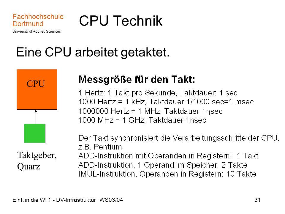 CPU Technik Eine CPU arbeitet getaktet. CPU Taktgeber, Quarz