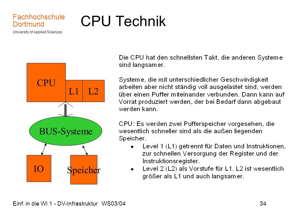 CPU Technik CPU L1 L2 BUS-Systeme IO Speicher