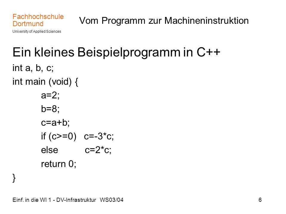 Vom Programm zur Machineninstruktion