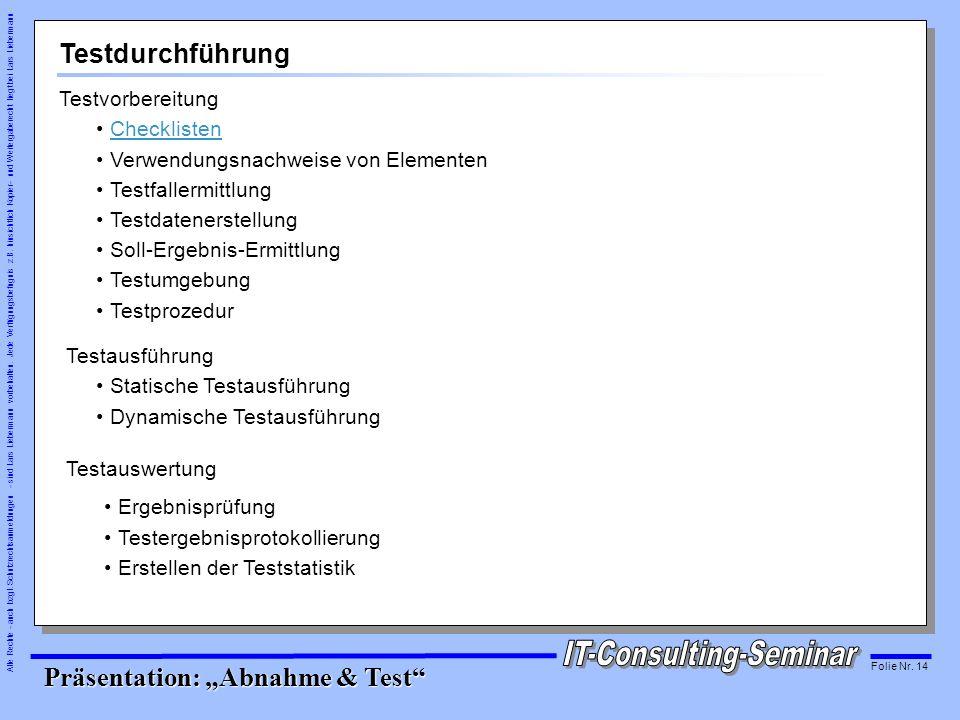 Testdurchführung Testvorbereitung Checklisten