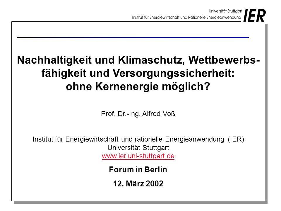 Nachhaltigkeit und Klimaschutz, Wettbewerbs-fähigkeit und Versorgungssicherheit: ohne Kernenergie möglich