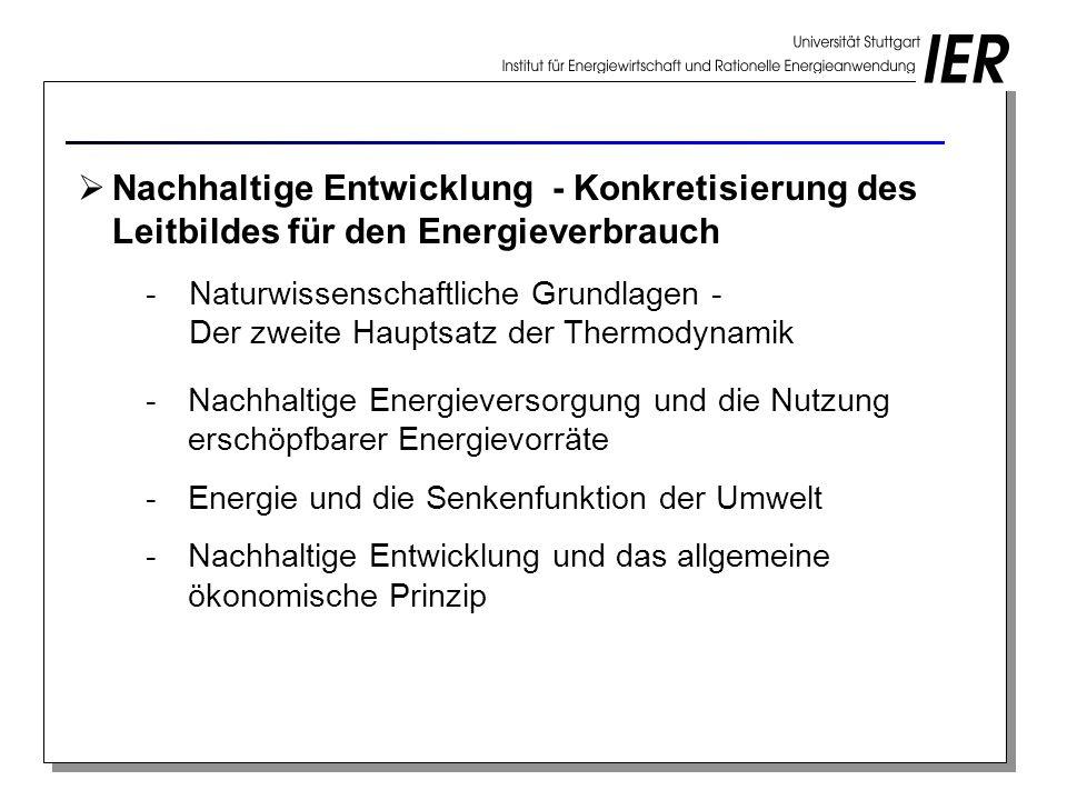 Nachhaltige Entwicklung - Konkretisierung des Leitbildes für den Energieverbrauch