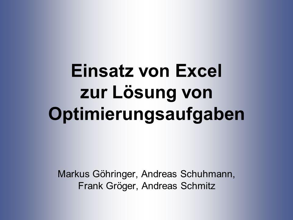 Einsatz von Excel zur Lösung von Optimierungsaufgaben