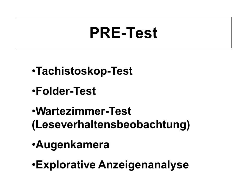 PRE-Test Tachistoskop-Test Folder-Test