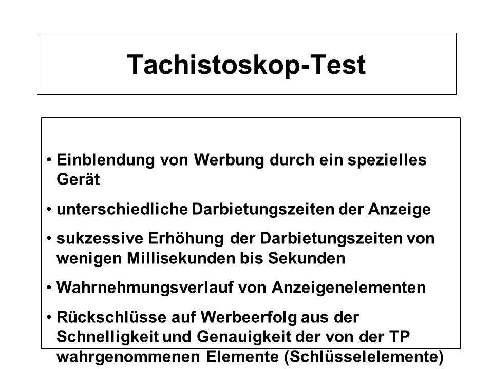 Tachistoskop-Test Einblendung von Werbung durch ein spezielles Gerät
