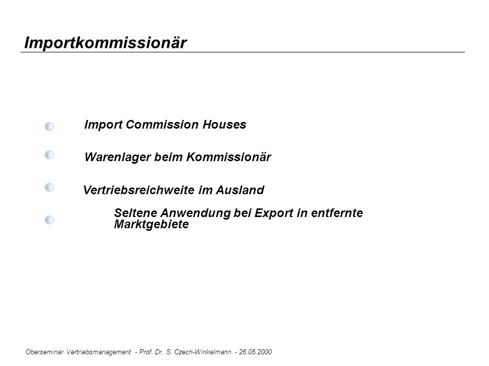 Importkommissionär Import Commission Houses