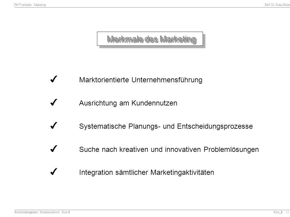 4 Marktorientierte Unternehmensführung 4 Ausrichtung am Kundennutzen