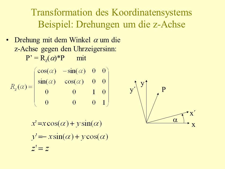 Transformation des Koordinatensystems Beispiel: Drehungen um die z-Achse