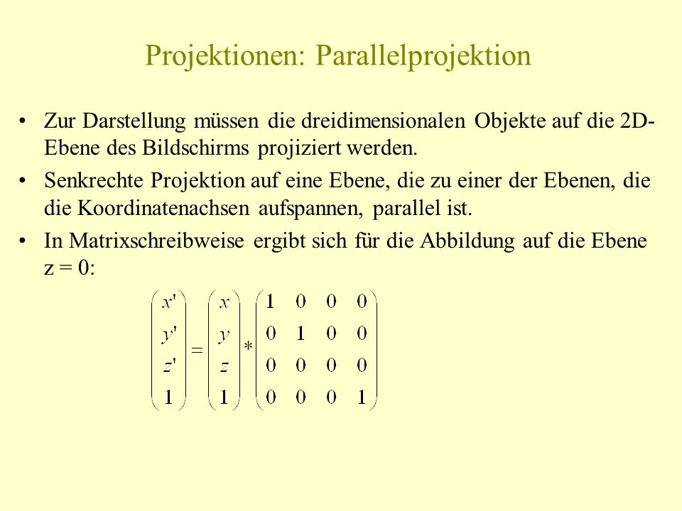 Projektionen: Parallelprojektion