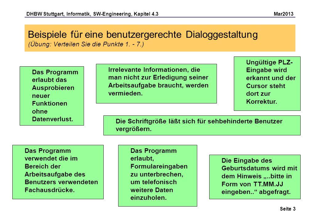 Beispiele für eine benutzergerechte Dialoggestaltung (Übung: Verteilen Sie die Punkte 1. - 7.)