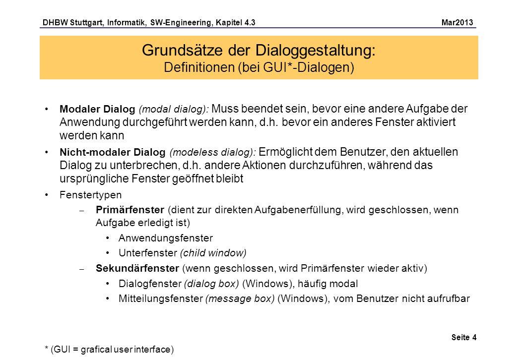 Grundsätze der Dialoggestaltung: Definitionen (bei GUI*-Dialogen)