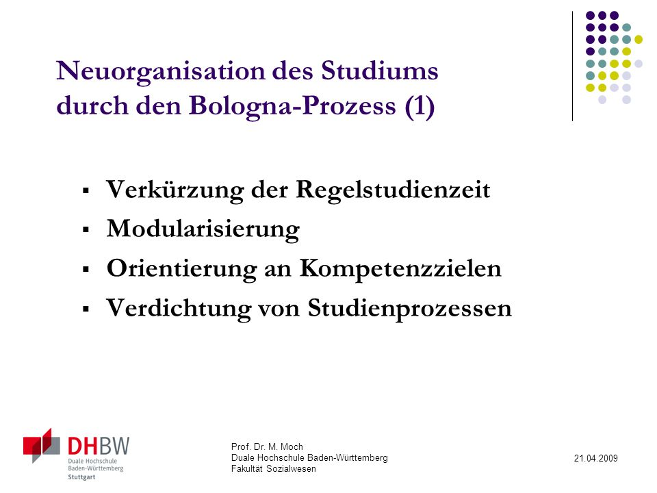 Neuorganisation des Studiums durch den Bologna-Prozess (1)