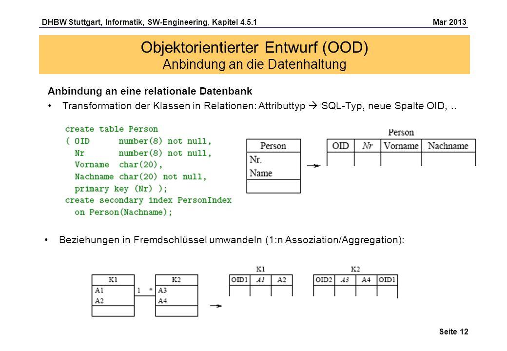 Objektorientierter Entwurf (OOD) Anbindung an die Datenhaltung